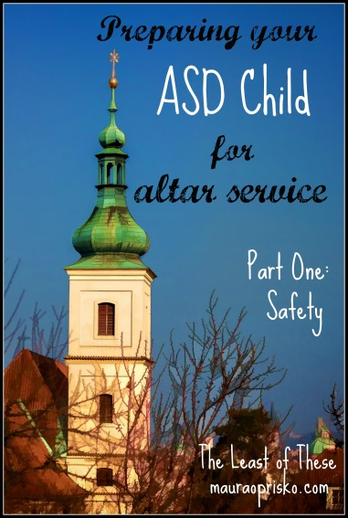 Preparing your ASD child for altar service
